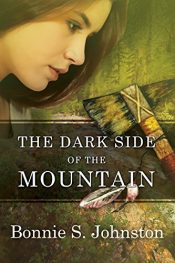 bargain ebooks The Dark Side of the Mountain Historical Fiction by Bonnie S. Johnston