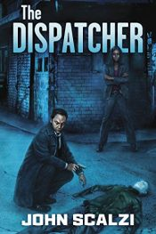 bargain ebooks The Dispatcher SciFi Action/Adventure by John Scalzi