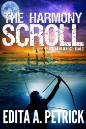 bargain ebooks The Harmony Scroll - Peacetaker Series Book 2 Adventure Thriller by Edita A. Petrick