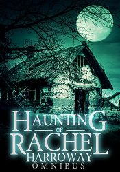 bargain ebooks The Haunting of Rachel Harroway Omnibus Horror by J.S. Donovan
