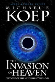 bargain ebooks The Invasion of Heaven Action/Adventure by Michael B. Koep