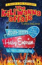 bargain ebooks The Kili Wanna Affair Action/Adventure by Scott A. Combs