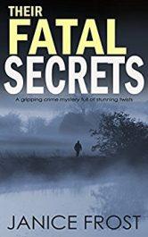 Janice Frost Their Fatal Secrets