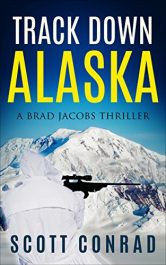 bargain ebooks Track Down Alaska Action Thriller by Scott Conrad