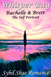 bargain ebooks Whisper Bay: Rachelle & Brett: The Self Portrait Young Adult Romance by Sybil Shae