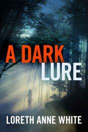 bargain ebooks A Dark Lure Mystery/Thriller by Loreth Anne White