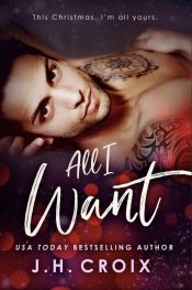 bargain ebooks All I Want Contemporary Romance by J.H. Croix