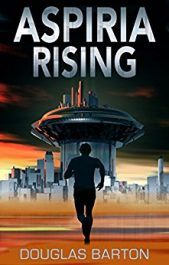bargain ebooks Aspiria Rising Science Fiction Adventure by Douglas Barton