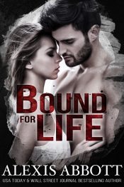 amazon bargain ebooks Bound for Life Romance by Alexis Abbott