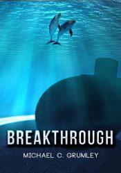 amazon bargain ebooks Breakthrough Mystery By Michael C. Grumley