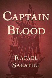 amazon bargain ebooks Captain Blood Historical Fiction Action Adventure by Rafael Sabatini