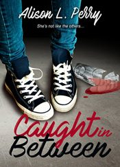 bargain ebooks Caught in Between Young Adult Fantasy by Alison L. Perry