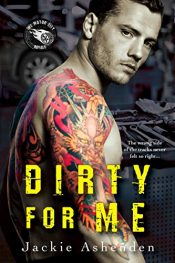 bargain ebooks Dirty For Me Erotic Romance by Jackie Ashenden