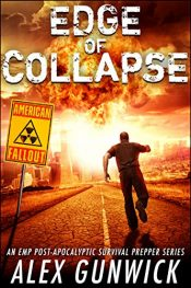bargain ebooks Edge of Collapse Post Apocalyptic Science Fiction by Alex Gunwick