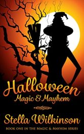 bargain ebooks Halloween Magic & Mayhem Young Adult/Teen by Stella Wilkinson