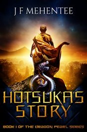 bargain ebooks Hotsuka's Story Fantasy by J F Mehentee