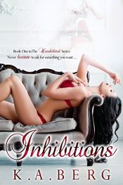 amazon bargain ebooks Inhibitions (The Uninhibited Series Book 1) Erotic Romance by K.A. Berg