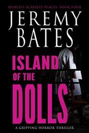 bargain ebooks Island of the Dolls Horror by Jeremy Bates