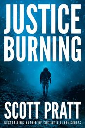 bargain ebooks Justice Burning Thriller By Scott Pratt