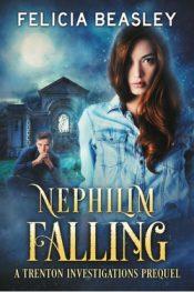 bargain ebooks Nephilim Falling (Trenton Investigations Origins Book 1) Urban Fantasy Mystery by Felicia Beasley