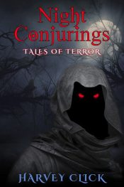 amazon bargain ebooks Night Conjurings: Tales of Terror Horror by Harvey Click
