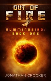 bargain ebooks Out of Fire YA SciFi Adventure by Jonathan Crocker