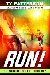 amazon bargain ebooks Run! Crime Thriller by Ty Patterson