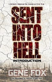 bargain ebooks Sent into Hell - Introduction A Journey Through The American Civil War Historical Fiction by Gene Fox
