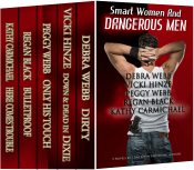 bargain ebooks Smart Women and Dangerous Men Boxed Set Collection Romantic Suspense by Vicki Hinze,‎ Debra Webb, Peggy Webb,‎ Regan Black,‎ Kathy Carmichael