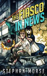 amazon bargain ebooks The Fiasco In News Fantasy by Stephen Morse