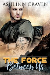bargain ebooks The Force Between Us Romance by Ashlinn Craven