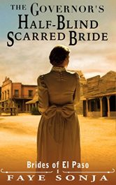 amazon bargain ebooks The Governor's Half-Blind Scarred Bride Historical Fiction by Faye Sonja