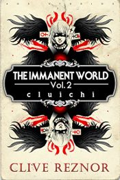 bargain ebooks The Immanent World Vol. 2: Cluichi Horror by Clive Reznor