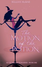 bargain ebooks The Motion of the Potion Paranormal Romance by Killian McRae