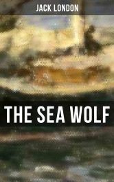 amazon  bargain ebooks The Sea Wolf Young Adult/Teen Action Adventure by Jack London