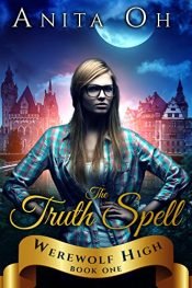 bargain ebooks The Truth Spell (Werewolf High Book 1) Young Adult/Teen by Anita Oh