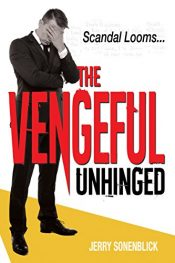 bargain ebooks The Vengeful Unhinged Thriller by Jerry Sonenblick
