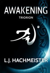 bargain ebooks Triorion: Awakening SciFi Action/Adventure by L.J Hachmeister