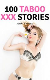 bargain ebooks 100 Taboo XXX Stories Erotic Romance by Jenni Sartre
