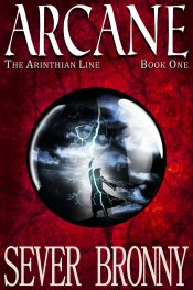 bargain ebooks Arcane (The Arinthian Line Book 1) Action Adventure Fantasy by Sever Bronny