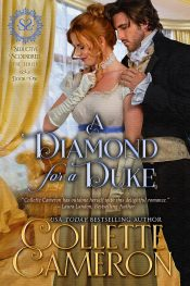 bargain ebooks A Diamond for a Duke Historical Romance by Collette Cameron