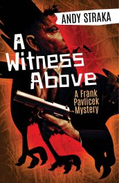 bargain ebooks A Witness Above: A Frank Pavlicek Mystery Mystery by Andy Straka
