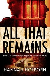 amazon bargain ebooks All That Remains Suspense Thriller by Hannah Holborn