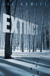 amazon bargain ebooks Extinct Post-Apocalyptic Science Fiction by Ike Hamill
