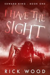 bargain ebooks I Have the Sight Paranormal Horror by Rick Wood