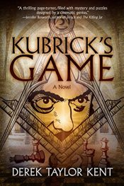 amazon bargain ebooks Kubrick's Game Historical Thriller by Derek Taylor Kent