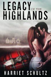 bargain ebooks Legacy of the Highlands Romantic Suspense by Harriet Schultz