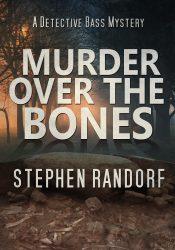 amazon bargain ebooks Murder Over The Bones Cozy Mystery by Stephen Randorf