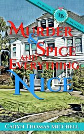 bargain ebooks Murder & Spice and Everything Nice Cozy Mystery by Caryn Thomas Mitchell