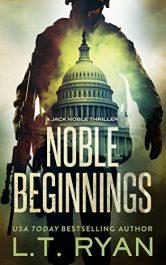 amazon bargain ebooks Noble Beginnings PoliticalMystery Thriller by L.T. Ryan